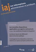 Téléchargez le livre :  IAJ: Les nouvelles dispositions applicables aux agents contractuels (2ème partie)