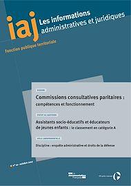 Téléchargez le livre :  IAJ : Commissions consultatives paritaires : compétences et fonctionnement - Octobre 2017