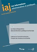 Download this eBook IAJ : La mise à disposition dans la fonction publique territoriale - Décembre 2017
