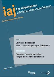 Téléchargez le livre :  IAJ : La mise à disposition dans la fonction publique territoriale - Décembre 2017