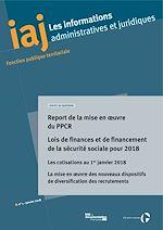 Téléchargez le livre :  IAJ : Report de la mise en œuvre du PPCR - Janvier 2018