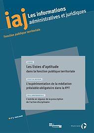 Téléchargez le livre :  IAJ : Les listes d'aptitude dans la fonction publique territoriale - Mars 2018