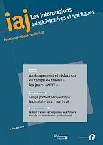 Download this eBook IAJ : Aménagement et réduction du temps de travail : les jours « artt » - Juin 2018