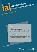 Download this eBook IAJ : Police municipale : les conditions de recrutement - août 2018