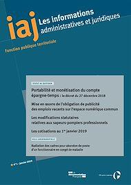 Téléchargez le livre :  IAJ : Portabilité et monétisation du compte épargne-temps : le décret du 27 décembre 2018 - janvier 2019