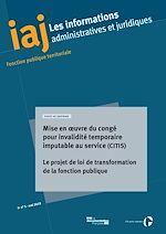 Download this eBook IAJ : Mise en œuvre du congé pour invalidité temporaire imputable au service (CITIS) - Mai 2019