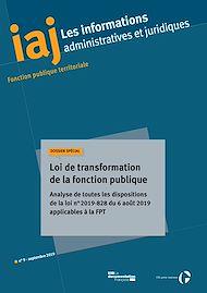 Téléchargez le livre :  IAJ : Loi de transformation de la fonction publique - Septembre 2019