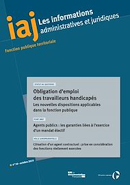 Téléchargez le livre :  IAJ : Obligation d'emploi des travailleurs handicapés : les nouvelles dispositions applicables dans la fonction publique - Octobre 2019