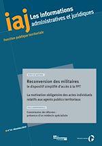 Téléchargez le livre :  IAJ : Reconversion des militaires : le dispositif simplifié d'accès à la fonction publique territoriale - Décembre 2019