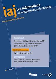 Téléchargez le livre :  IAJ : Régimes indemnitaires de la FPT. Les nouvelles équivalences prévues par le décret du 27 février 2020 - Avril 2020