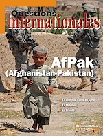 Download this eBook Questions internationales : AfPak (Afghanistan - Pakistan) - n°50