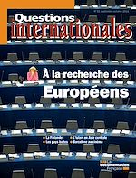 Download this eBook Questions internationales : À la recherche des Européens - n°51