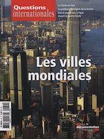 Téléchargez le livre :  Questions internationales : Les villes mondiales - n°60