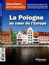 Télécharger le livre :  Questions internationales : La Pologne au coeur de l'Europe - n°69