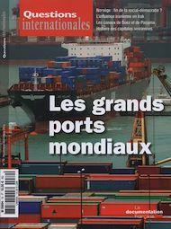 Téléchargez le livre :  Questions internationales : Les grands ports mondiaux - n°70