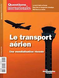 Téléchargez le livre :  Questions internationales : Le transport aérien international - n°78