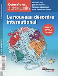 Téléchargez le livre :  Questions internationales : Le nouveau désordre international - n°85-86