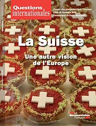 Téléchargez le livre :  Questions internationales : La Suisse, une autre vision de l'Europe - n°87