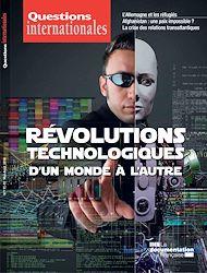 Téléchargez le livre :  Questions internationales : Révolutions technologiques : d'un monde à l'autre - n°91-92