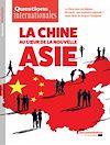 Télécharger le livre :  Questions internationales : La Chine au coeur de la nouvelle Asie - n°93