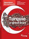 Télécharger le livre :  Questions internationales : Turquie, le grand écart - n°94