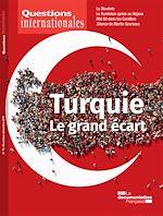 Téléchargez le livre :  Questions internationales : Turquie, le grand écart - n°94