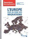 Télécharger le livre : Questions internationales : L'Europe face au choc des migrations - n°97