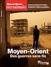 Télécharger le livre : Questions Internationales : Moyen-Orient : des guerres sans fin - n°103/104