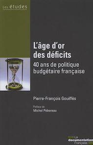 Téléchargez le livre :  L'age d'or des déficits