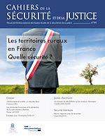 Téléchargez le livre :  Cahiers de la sécurité et de la justice : Les territoires ruraux en France - n°44