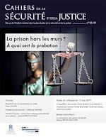 Téléchargez le livre :  La prison hors les murs ? À quoi sert la probation