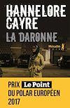 La Daronne   Cayre, Hannelore