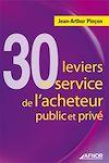 Télécharger le livre :  30 leviers au service de l'acheteur public et privé