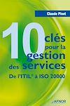 Télécharger le livre :  10 clés pour la gestion des services - De l'ITIL à ISO 20000