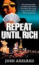 Download this eBook Repeat Until Rich