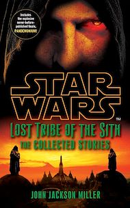 Téléchargez le livre :  Star Wars Lost Tribe of the Sith: The Collected Stories
