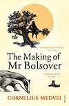 Télécharger le livre :  The Making Of Mr Bolsover