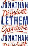 Télécharger le livre :  Dissident Gardens