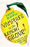 Télécharger le livre :  Vampires in the Lemon Grove
