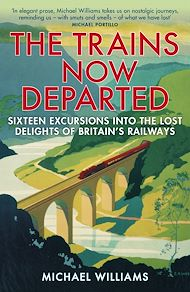 Download the eBook: The Trains Now Departed