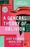 Télécharger le livre :  A General Theory of Oblivion