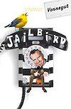 Télécharger le livre :  Jailbird
