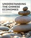 Download this eBook Understanding the Chinese Economies