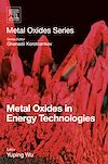 Download this eBook Metal Oxides in Energy Technologies