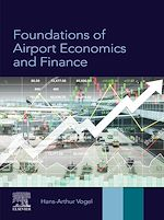 Download this eBook Foundations of Airport Economics and Finance