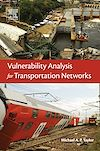 Download this eBook Vulnerability Analysis for Transportation Networks
