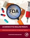 Download this eBook An Overview of FDA Regulated Products