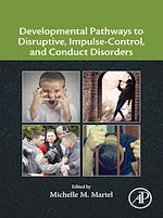 Download this eBook Developmental Pathways to Disruptive, Impulse-Control, and Conduct Disorders