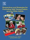 Download this eBook Perspectives and Strategies for Promoting Safe Transportation Among Older Adults