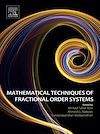 Download this eBook Mathematical Techniques of Fractional Order Systems